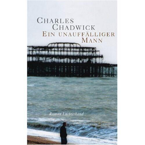 Charles Chadwick - Ein unauffälliger Mann - Preis vom 15.04.2021 04:51:42 h