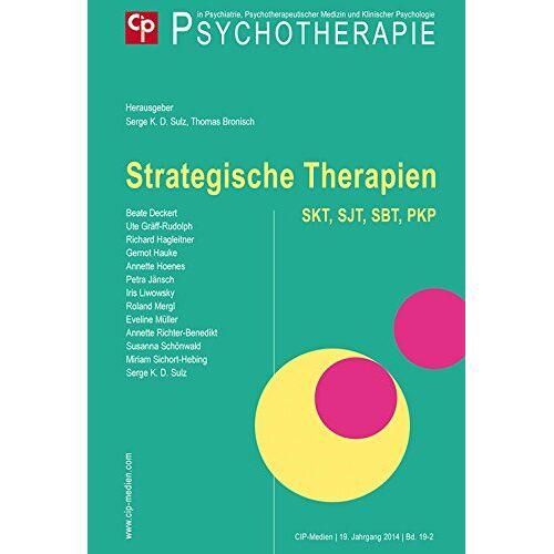 Sulz, Serge K. D. - Strategische Therapien - SKT, SBT, SJT, PKP: Forschung, Entwicklung, Praxis - Preis vom 28.10.2020 05:53:24 h