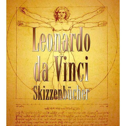 Suh, H. Anna - Leonardo da Vinci - Skizzenbücher - Preis vom 08.04.2020 04:59:40 h