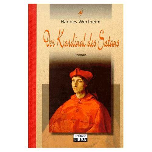 Hannes Wertheim - Der Kardinal des Satans - Preis vom 27.02.2021 06:04:24 h