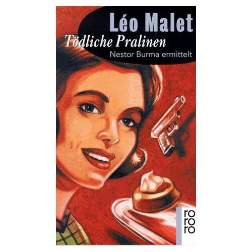 Léo Malet - Tödliche Pralinen - Preis vom 26.02.2021 06:01:53 h