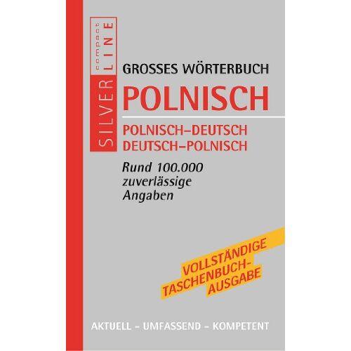 Compact Redaktion - Wörterbuch Polnisch: Polnisch - Deutsch / Deutsch - Polnisch. Rund 100.000 Angaben. Compact SilverLine: Polnisch - Deutsch. Deutsch - Polnisch / Rund 100.000 zuverlässige Angaben - Preis vom 05.09.2020 04:49:05 h