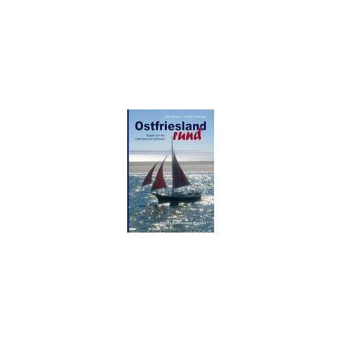 Wulf Sander - Ostfriesland rund: Segeln um die Ostfriesische Halbinsel - Preis vom 13.05.2021 04:51:36 h