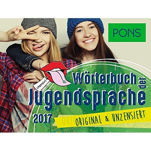 - PONS Wörterbuch der Jugendsprache 2017 - Preis vom 21.10.2020 04:49:09 h