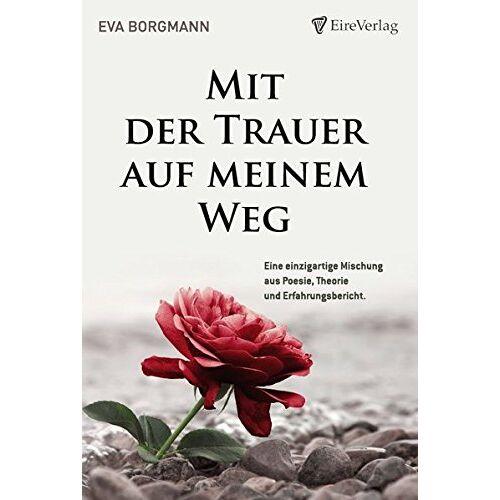 Eva Borgmann - Mit der Trauer auf meinem Weg - Preis vom 20.10.2020 04:55:35 h