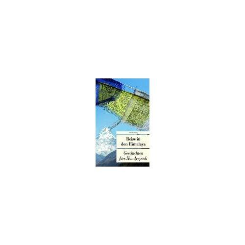 Alice Grünfelder - Reise in den Himalaya: Geschichten fürs Handgepäck - Preis vom 19.10.2020 04:51:53 h