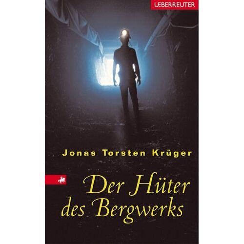 Krüger, Jonas Torsten - Der Hüter des Bergwerks - Preis vom 20.10.2020 04:55:35 h