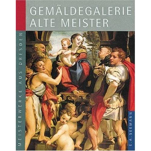 Harald Marx - Meisterwerke aus Dresden. Gemäldegalerie Alte Meister - Preis vom 28.03.2020 05:56:53 h