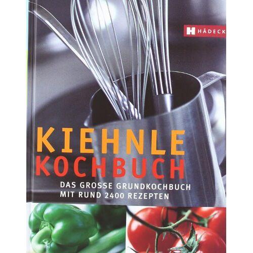 Hermine Kiehnle - Kiehnle Kochbuch: Das große Grundkochbuch mit rund 2.400 Rezepten - Preis vom 05.09.2020 04:49:05 h
