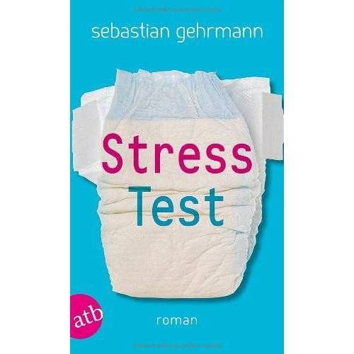 Sebastian Gehrmann - Stresstest: Roman - Preis vom 21.04.2021 04:48:01 h