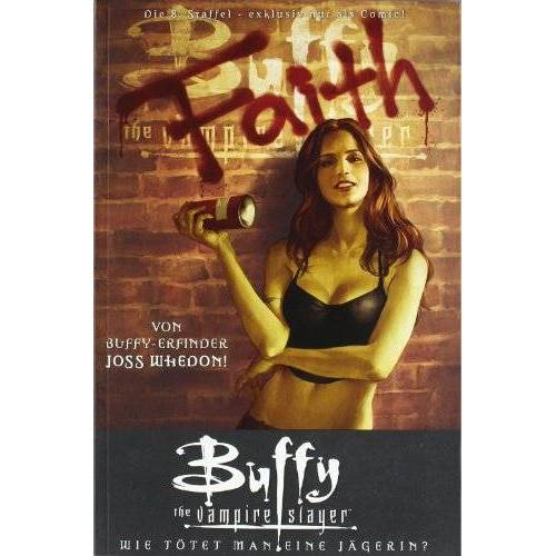 Joss Whedon - Buffy (Staffel 8): Buffy The Vampire Slayer, Staffel 8, Bd. 2: Wie tötet man eine Jägerin? - Preis vom 26.03.2020 05:53:05 h