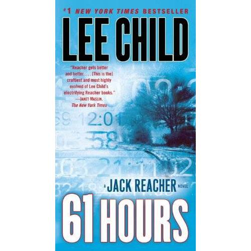 Lee Child - 61 Hours: A Jack Reacher Novel (Jack Reacher Novels) - Preis vom 14.04.2021 04:53:30 h