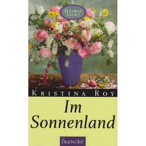 Kristina Roy - Im Sonnenland - Preis vom 24.02.2021 06:00:20 h