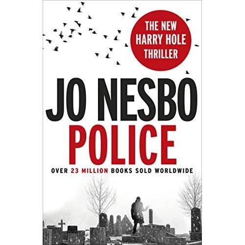 Jo Nesbo - Police: A Harry Hole thriller (Oslo Sequence 8) (Harry Hole 10) - Preis vom 18.04.2021 04:52:10 h
