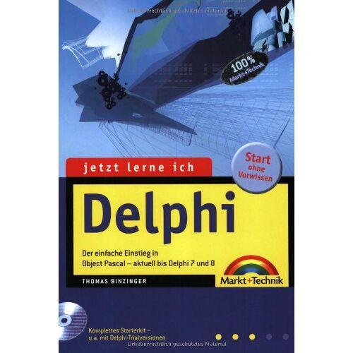 Thomas Binzinger - Jetzt lerne ich Delphi - Ausgabe 2004: Der einfache Einstieg in Object Pascal - aktuell bis Delphi 8 - Preis vom 05.09.2020 04:49:05 h