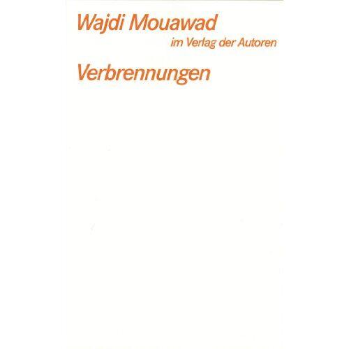 Wajdi Mouawad - Verbrennungen - Preis vom 14.04.2021 04:53:30 h