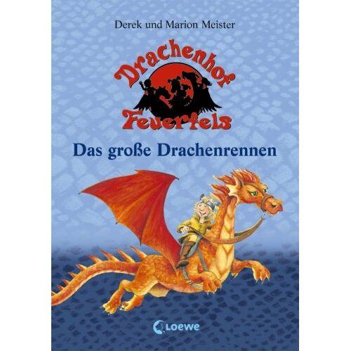Derek Meister - Drachenhof Feuerfels Band 1 - Das große Drachenrennen - Preis vom 03.12.2020 05:57:36 h