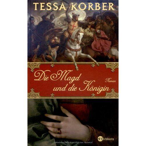 Tessa Korber - Die Magd und die Königin - Preis vom 14.04.2021 04:53:30 h