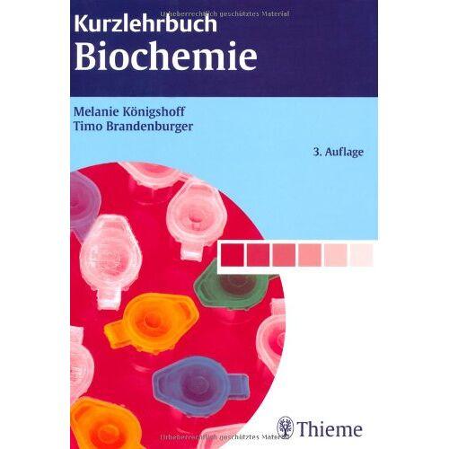 Melanie Königshoff - Kurzlehrbuch Biochemie - Preis vom 20.01.2021 06:06:08 h