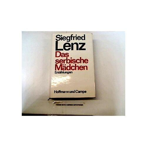 Siegfried Lenz - Das serbische Mädchen - Preis vom 17.04.2021 04:51:59 h
