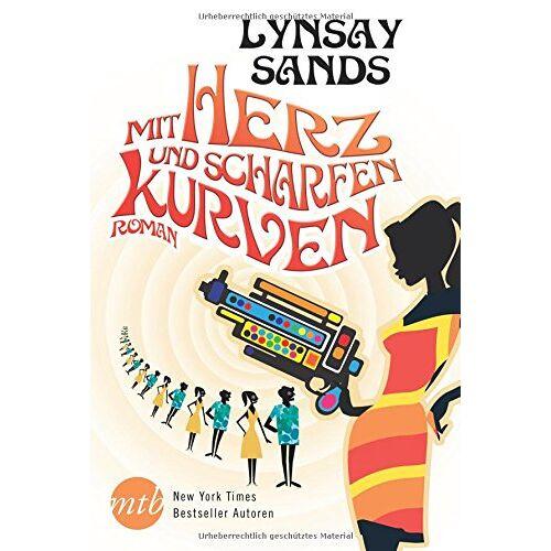 Lynsay Sands - Mit Herz und scharfen Kurven - Preis vom 10.09.2020 04:46:56 h
