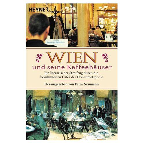 Petra Neumann - Wien und seine Kaffeehäuser - Preis vom 06.09.2020 04:54:28 h