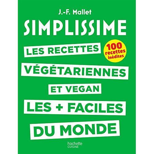 - Les recettes végétariennes et vegan les + faciles du monde : 100 recettes inédites - Preis vom 07.05.2021 04:52:30 h