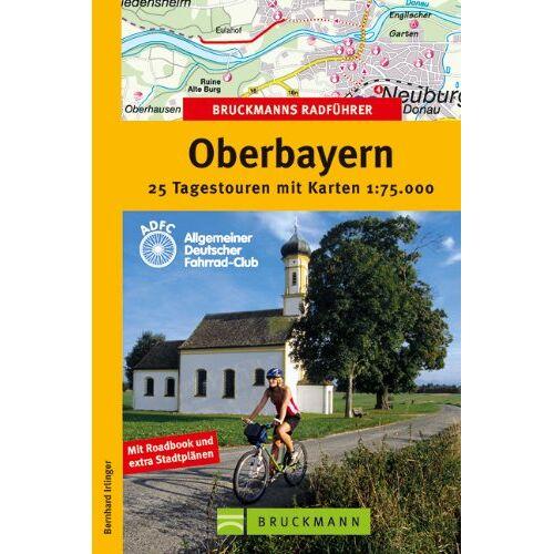 Bernhard Irlinger - Bruckmanns Radführer Oberbayern - Preis vom 15.05.2021 04:43:31 h