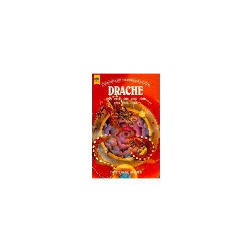 Catherine Aubier - Chinesische Tierkreiszeichen. Drache. - Preis vom 05.09.2020 04:49:05 h