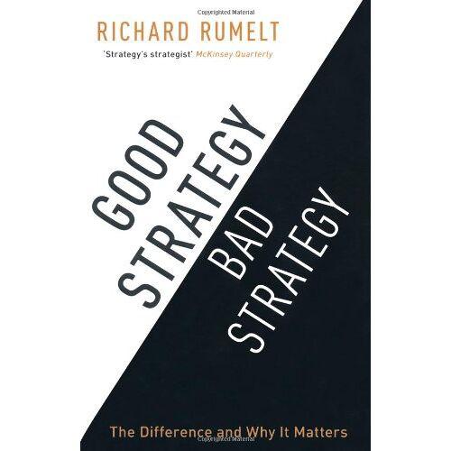 Richard Rumelt - Good Strategy / Bad Strategy - Preis vom 05.03.2021 05:56:49 h