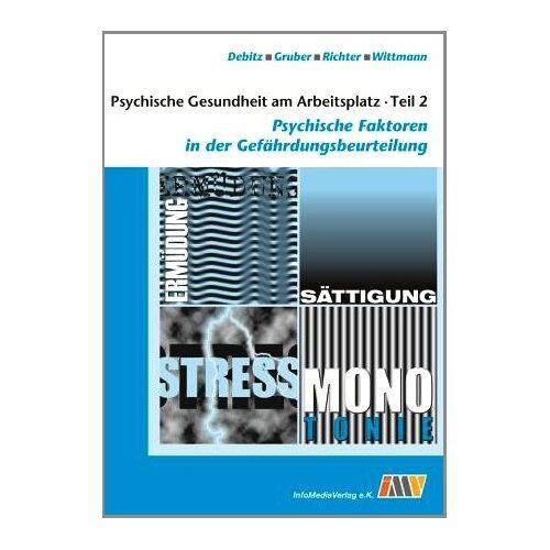Uwe Debitz - Psychische Gesundheit am Arbeitsplatz - Teil 2: Psychische Faktoren in der Gefährdungsbeurteilung - Preis vom 20.10.2020 04:55:35 h