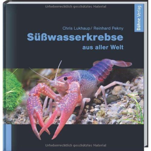 Chris Lukhaup - Süßwasserkrebse aus aller Welt - Preis vom 12.04.2021 04:50:28 h