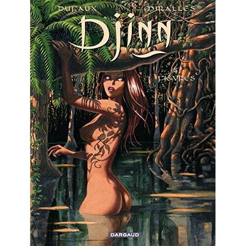 Jean Dufaux - Djinn, Tome 8 : Fièvres - Preis vom 27.02.2021 06:04:24 h
