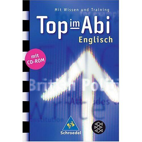 Sarah Nowotny - Top im Abi. Abiturhilfen: Top im Abi: Top im Abi. Englisch. Mit CD-ROM: Mit Wissen und Training - Preis vom 25.10.2020 05:48:23 h