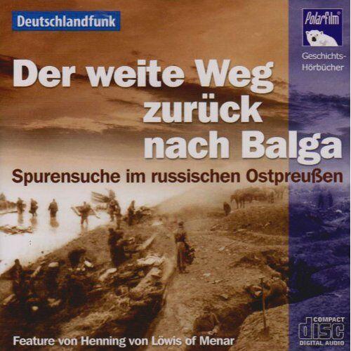 Henning von Löwis of Menar - Der weite Weg zurück nach Balga, 1 Audio-CD - Preis vom 27.02.2021 06:04:24 h