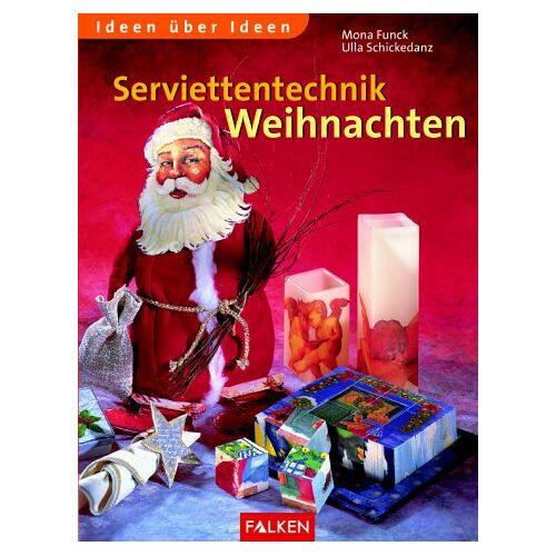 Mona Funck - Serviettentechnik Weihnachten. - Preis vom 25.10.2020 05:48:23 h
