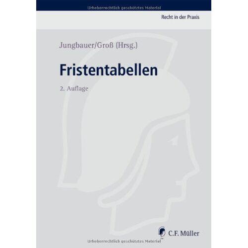 Sabine Jungbauer - Fristentabellen (Recht in der Praxis) - Preis vom 18.04.2021 04:52:10 h