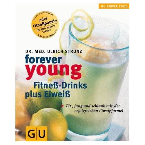 Ulrich Strunz - Forever Young Fitneß-Drinks plus Eiweiß - Preis vom 23.10.2020 04:53:05 h