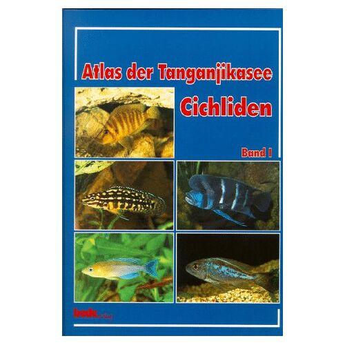 Pierre Brichard - Atlas der Tanganjikasee Cichliden, Bd.1 - Preis vom 12.04.2021 04:50:28 h