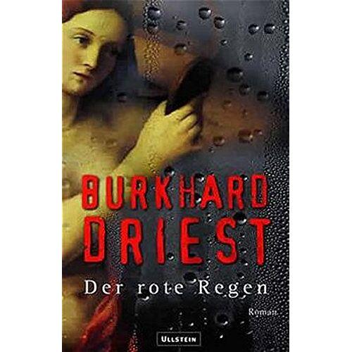 Burkhard Driest - Der rote Regen - Preis vom 13.05.2021 04:51:36 h