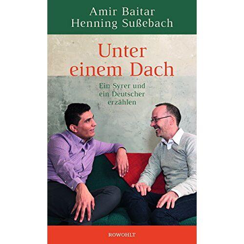 Amir Baitar - Unter einem Dach: Ein Syrer und ein Deutscher erzählen - Preis vom 15.04.2021 04:51:42 h
