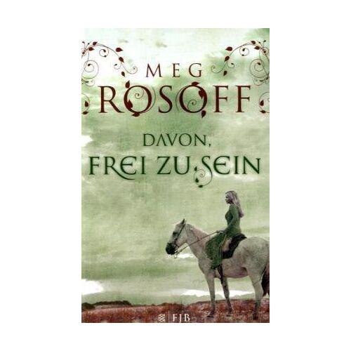 Meg Rosoff - Davon, frei zu sein - Preis vom 21.10.2020 04:49:09 h