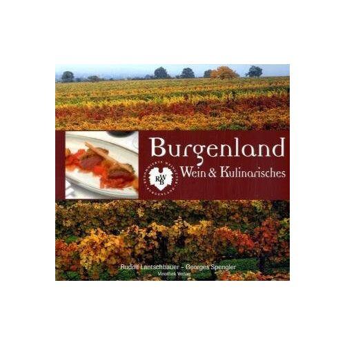 Rudolf Lantschbauer - Burgenland - Wein und Kulinarisches: 10 Jahre Renomierte Weingüter Burgenland - Preis vom 30.10.2020 05:57:41 h
