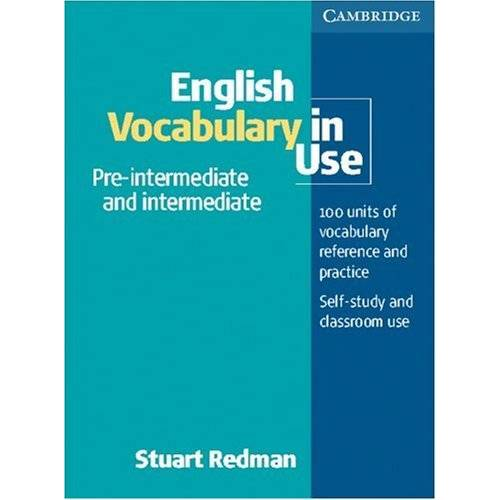 Stuart Redman - English Vocabulary in Use: pre- intermediate & intermediate - Preis vom 05.09.2020 04:49:05 h