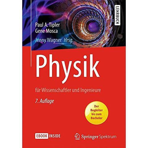 Tipler, Paul A. - Physik: für Wissenschaftler und Ingenieure - Preis vom 17.04.2021 04:51:59 h