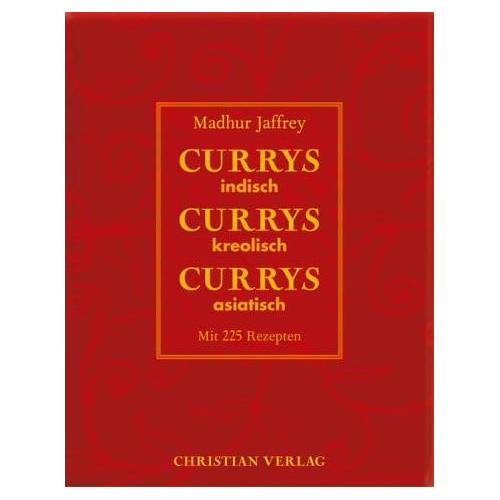 Madhur Jaffrey - Currys Currys Currys: Indisch, kreolisch, asiatisch. Mit 225 Rezepten - Preis vom 16.04.2021 04:54:32 h