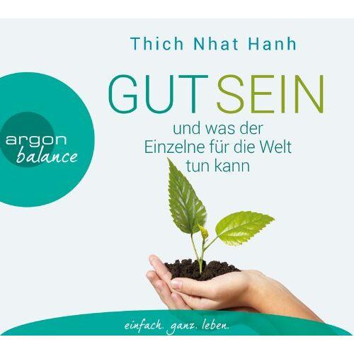 Thich Nhat Hanh - Gut sein und was der Einzelne für die Welt tun kann - Preis vom 12.05.2021 04:50:50 h