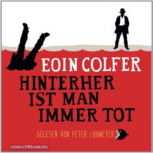 Eoin Colfer - Hinterher ist man immer tot: 5 CDs - Preis vom 05.05.2021 04:54:13 h