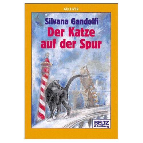 Silvana Gandolfi - Der Katze auf der Spur. - Preis vom 08.05.2021 04:52:27 h