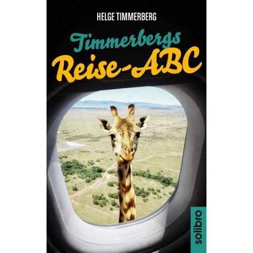 Helge Timmerberg - Timmerbergs Reise-ABC - Preis vom 03.12.2020 05:57:36 h